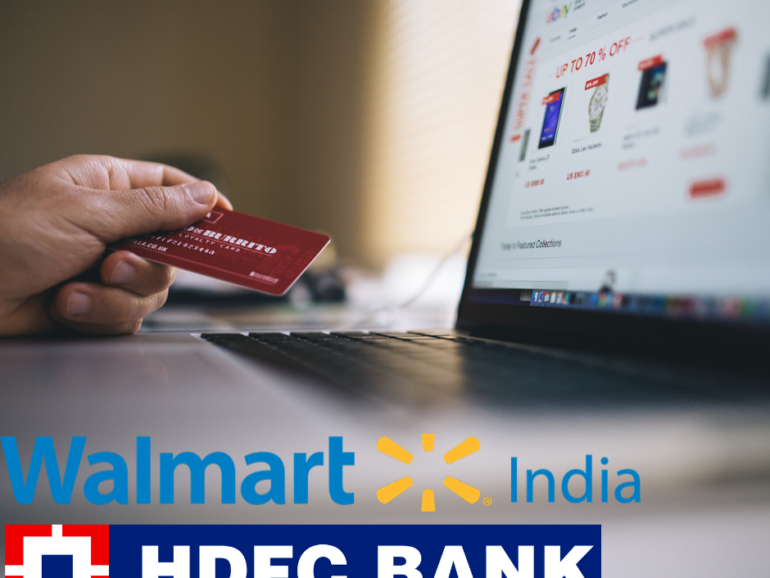 Co-branded credit cards being introduced by Walmart India and HDFC Bank
