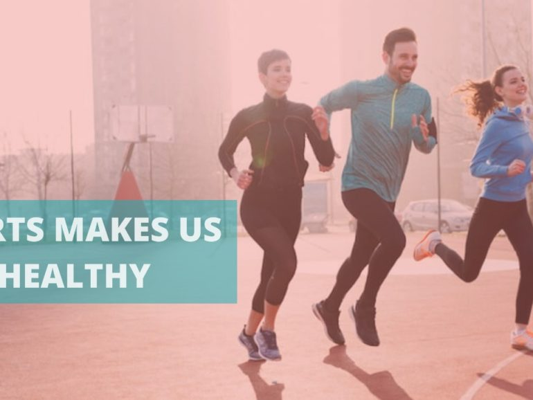 SPORTS MAKES US FIT